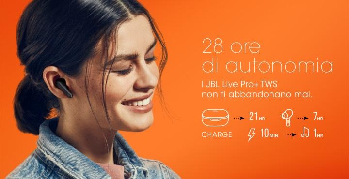 JBL Live Pro Plus TWS - 28 ore di autonomia